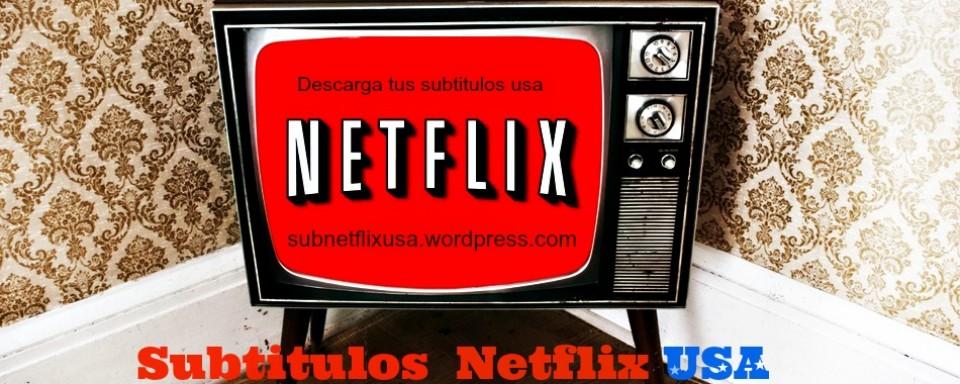 Subtitulos netflix usa